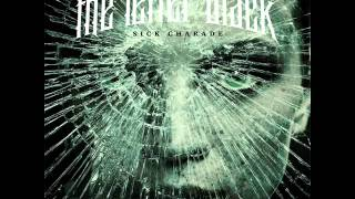 The Letter Black - Sick Charade