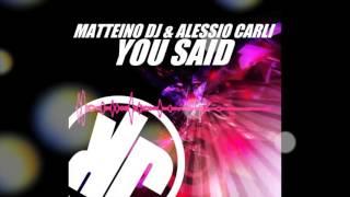 Matteino dj & Alessio Carli - You Said