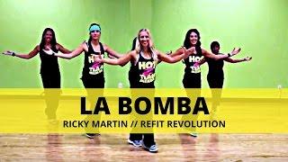 """La Bomba"" || Ricky Martin || Dance Fitness || REFIT® Revolution"