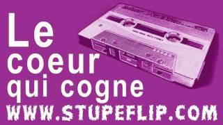 Stupeflip - Le coeur qui cogne