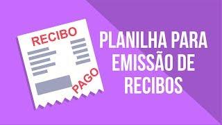 Planilha para Emissão de Recibos no Excel