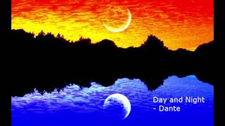 Day and Night  - Dante (Guitar Instrumental) Composition No. 1 in 4 Parts