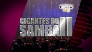 GIGANTES SAMBA II - 2016 - Classic Hall - Recife PE [ Alexandre Pires, Belo e Raça Negra ]