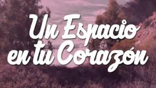 Lynngs - Un Espacio en tu Corazón - Video Lyric