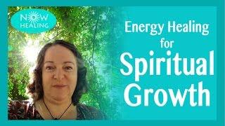 Energy Healing for Spiritual Growth - Are You Spiritual Enough?