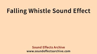 Falling Whistle Sound Effect - Royalty Free