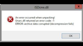 حل مشكلة (An error occurred when unpacking! (ISDone.dll