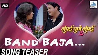 Band Baja Song Teaser - Mumbai Pune Mumbai 2 | Swapnil Joshi, Mukta Barve | Marathi Songs