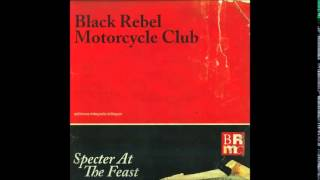 Black Rebel Motorcycle Club   Sometimes The Light