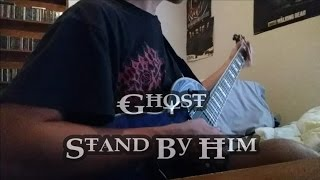 Ghost | Stand By Him (Cover) - Rhythm