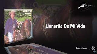 Llanerita De Mi Vida -  Muñoz Vizcaria   - (FD)