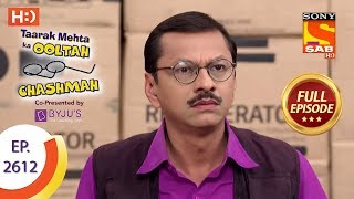 Taarak Mehta Ka Ooltah Chashmah - Ep 2612 - Full Episode - 29th November, 2018 width=