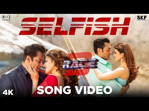 SELFISH LYRICS - Race 3 Song | Atif Aslam | written by Salman Khan