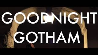 Rihanna-Goodnight Gotham: Trellz Movez