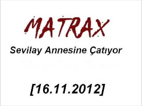 Matrax-Sevilay Annesine Çatıyor  [16.11.2012]