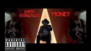 2spee Gonzales - Money