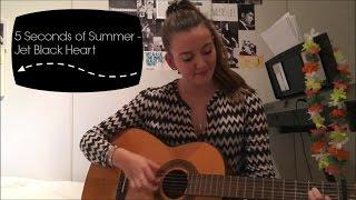 5 Seconds of Summer - Jet Black Heart (cover) | lottaemilia