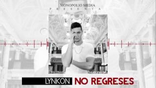 No Regreses - Lynkon | Audio Oficial