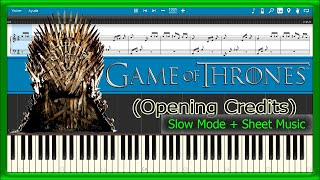Game of Thrones - Opening [Slow + Sheet Music] (Piano Tutorial)