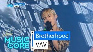 [HOT] VAV - Brotherhood, 브이에이브이 - 브라더후드 Show Music core 20160604