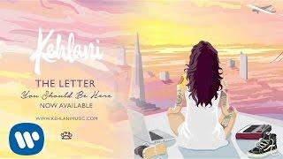 Kehlani - The Letter [Official Audio]