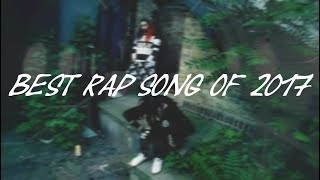 Best Rap Songs Of 2017