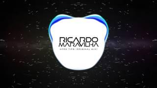 Ricardo Maravilha - Afro Tips (Original Mix)