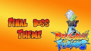 Dragon Ball Fusions 3DS - Final Boss Theme OST