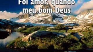 Hinário Adventista - 115 Foi Amor