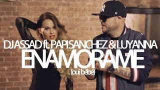 TROPICAL FAMILY - Dj Assad Ft. Papi Sanchez & Luyanna - Enamorame (Oui Bébé) [Official French Video]