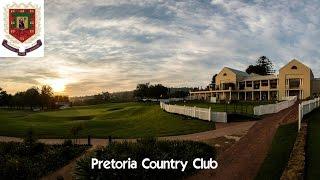 Pretoria Country Club - Virtual Tour