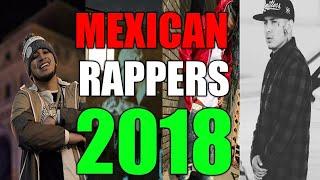Mexican Rappers/Hip Hop 2018