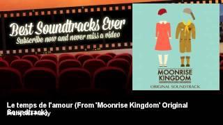 Françoise Hardy - Le temps de l'amour - From 'Moonrise Kingdom' Original Soundtrack