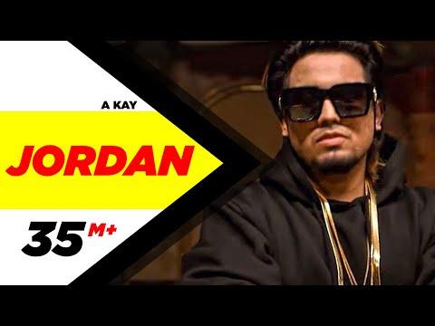 Jordan Lyrics - A Kay | Punjabi Song