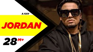 Jordan (Full Song) | A Kay | Latest Punjabi Song 2016 | Speed Records width=