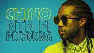Chino - Ntn Fi Puddung (Official Audio) | Prod. Di Genius | 21st Hapilos 2016