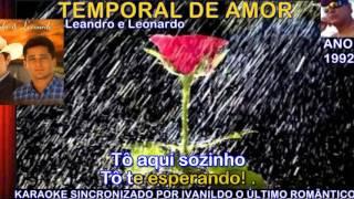 Temporal De Amor - Leandro E Leonardo - karaoke