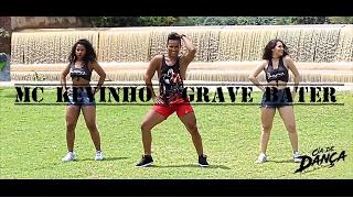 MC Kevinho - O Grave Bater (Coreografia Oficial)