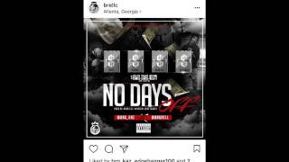 BRG Rell ❌ BRG Kaz-No Days Off Prod. By Nard and B Mixed By Dope Jockey