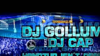 DJ Gollum feat. Dj Cap - Hands Up Isn't Dead