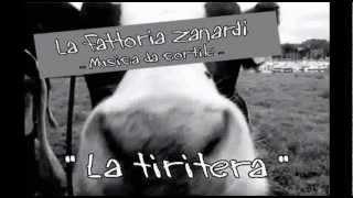 La Fattoria Zanardi - La tiritera (mera settimana nera)