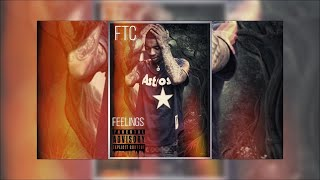 FTC - Feelings (Official Audio)