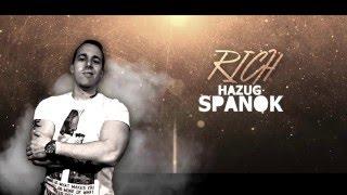 RICH - Hazug Spanok (Exclusive Video)
