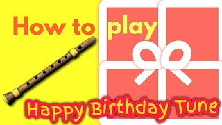 How to Play Happy Birthday on Flute