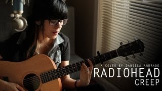 Radiohead - Creep (cover) by Daniela Andrade
