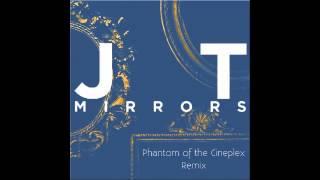 Justin Timberlake - Mirrors (Phantom of the Cineplex Remix)