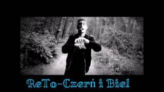 ReTo - Czerń i Biel ( Prod.Rudy ) Remix