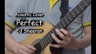 Perfect - Ed Sheeran (Acoustic Cover)