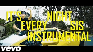 RiceGum - It's Every Night Sis Instrumental (FREE DL) - Reprod. Royal Raven Music