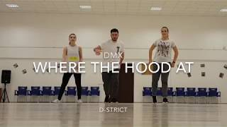 DMX - Where the hood at | Choreography by Daniel | D-Strict